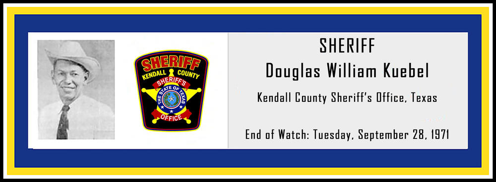 Sheriff Douglas William Kuebel EOW 9/28/1971