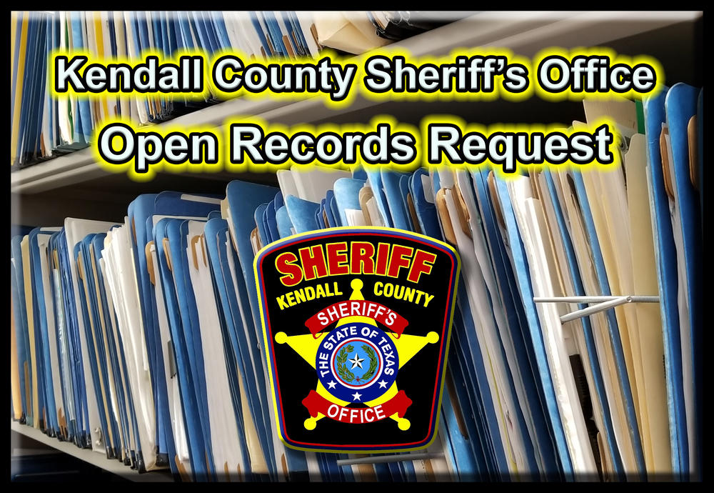 Kendall County Sheriff's Office Open Records Request